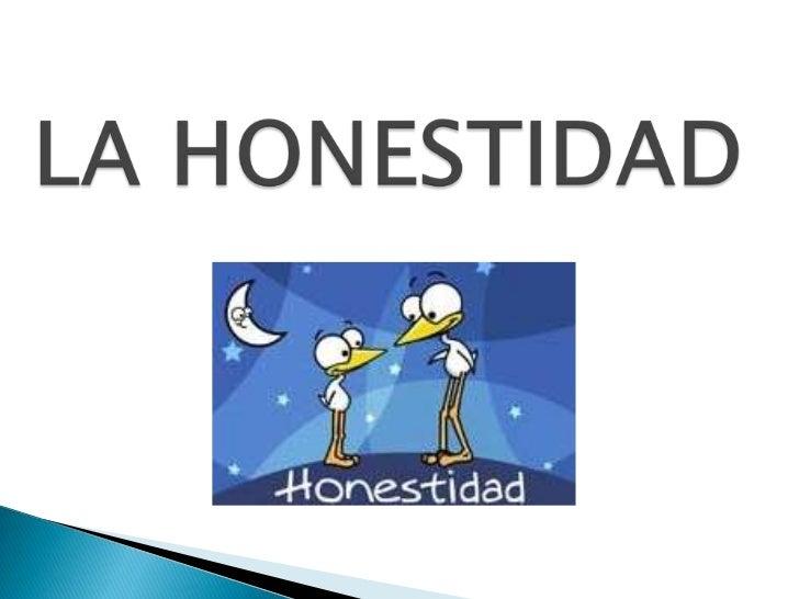LA HONESTIDAD<br />
