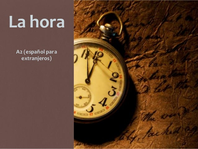 La hora A2 (español para extranjeros)