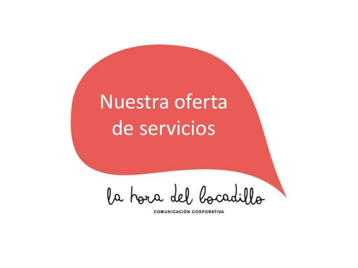 Nuestra oferta de servicios<br />