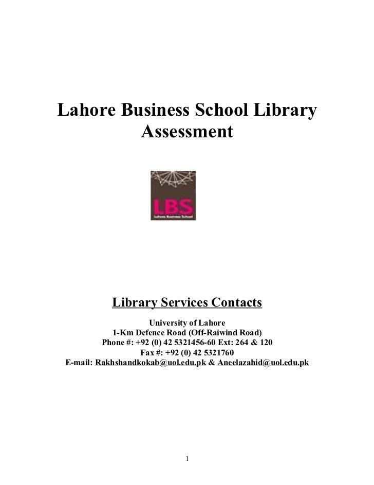 Lahore Business School Library         Assessment           Library Services Contacts                     University of La...