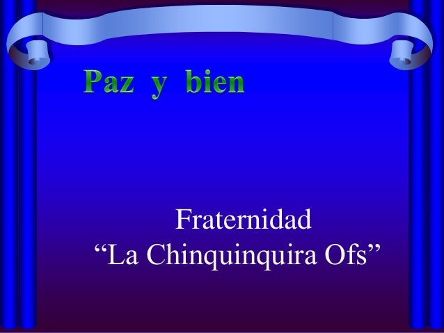 "Fraternidad""La Chinquinquira Ofs"""