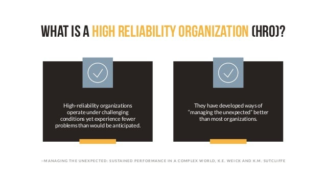 What Makes a High Reliability Organization? Slide 2