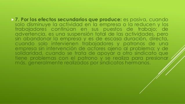  7. Por los efectos secundarios que produce: es pasiva, cuando solo disminuye la actividad en la empresa o la reducen y l...