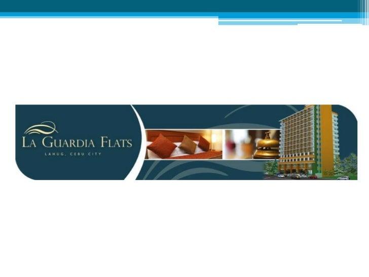 Project Name: La Guardia          Flats   Project Address: LaGuardia, Lahug, Cebu City  Total Area of Project:      1,050 ...