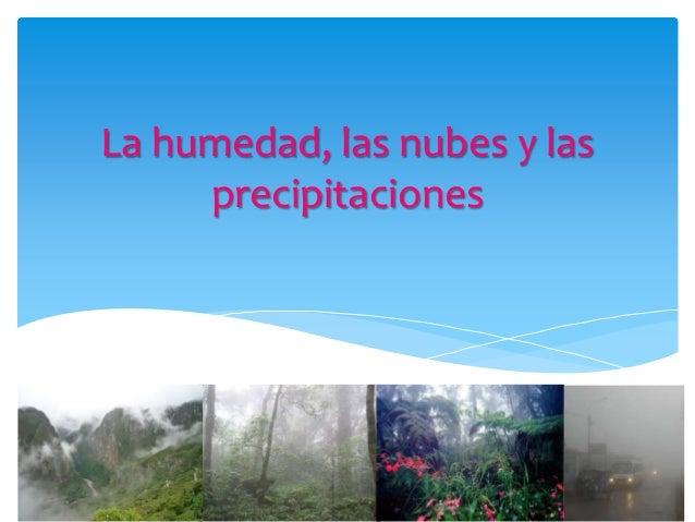 La humedad las nubes y las precipitaciones - Humedad relativa espana ...