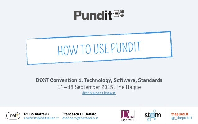 Giulio Andreini andreini@netseven.it DiXiT Convention 1: Technology, Software, Standards 14—18 September 2015, The Hague d...
