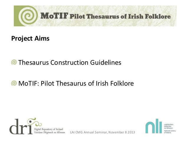 The MoTIF Project: Constructing a Pilot Thesaurus of Irish Folklore U…