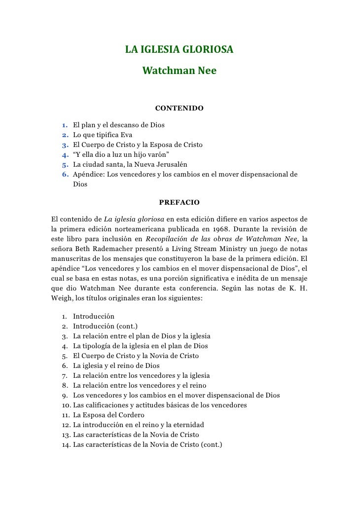 LA IGLESIA GLORIOSA                            Watchman Nee                                CONTENIDO   1.   El plan y el d...