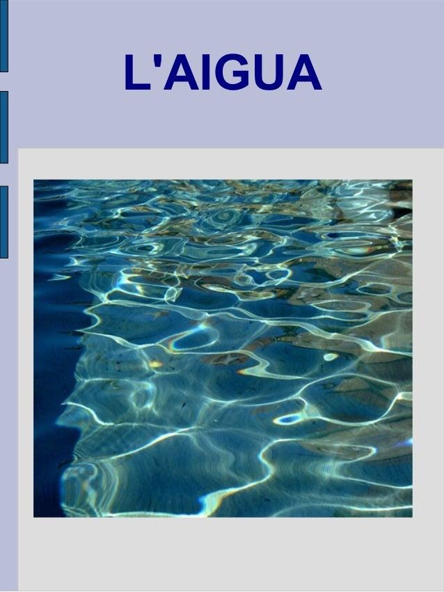 L'AIGUA