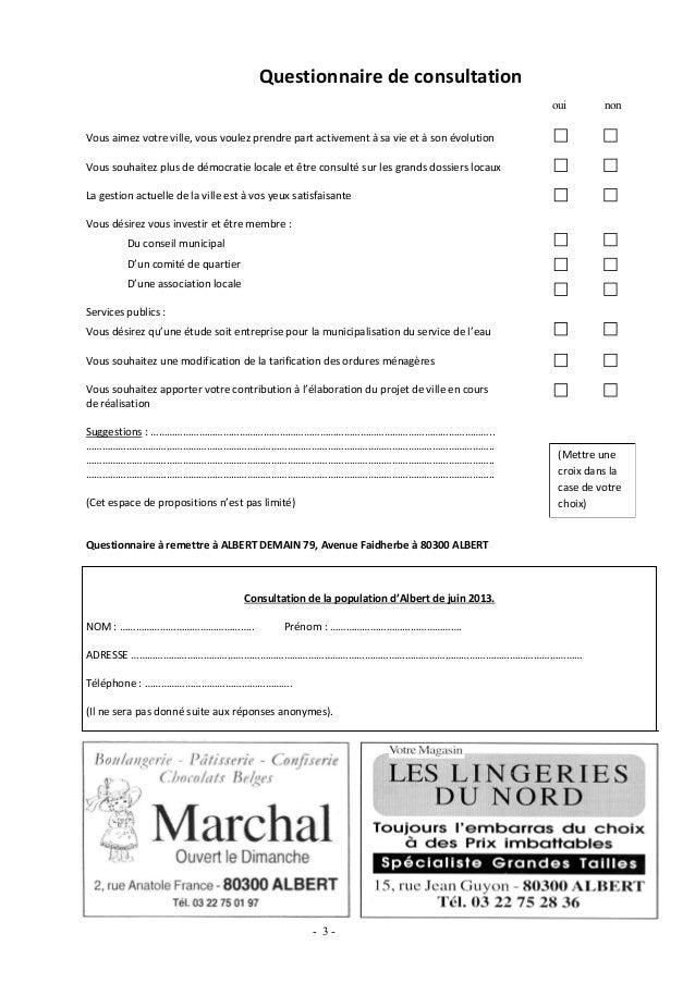 Questionnaire de consultationVous aimez votre ville, vous voulez prendre part activement à sa vie et à son évolutionVous s...