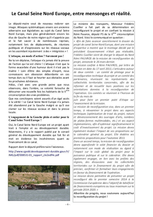 Le ministre des transports, Monsieur FrédéricCuvillier a fait part de sa détermination enreconfigurant le projet et en con...