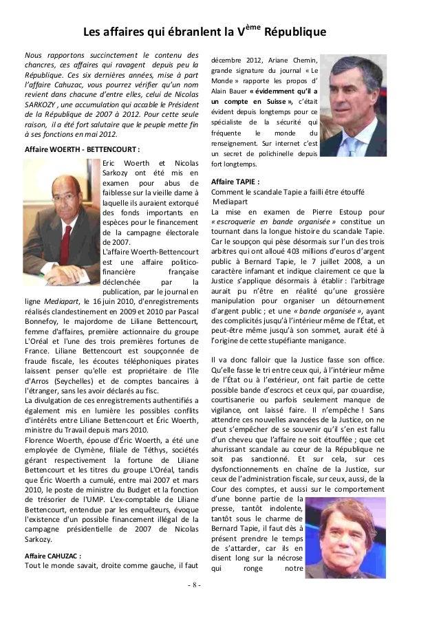 décembre 2012, Ariane Chemin,grande signature du journal « LeMonde » rapporte les propos d'Alain Bauer « évidemment qu'il ...