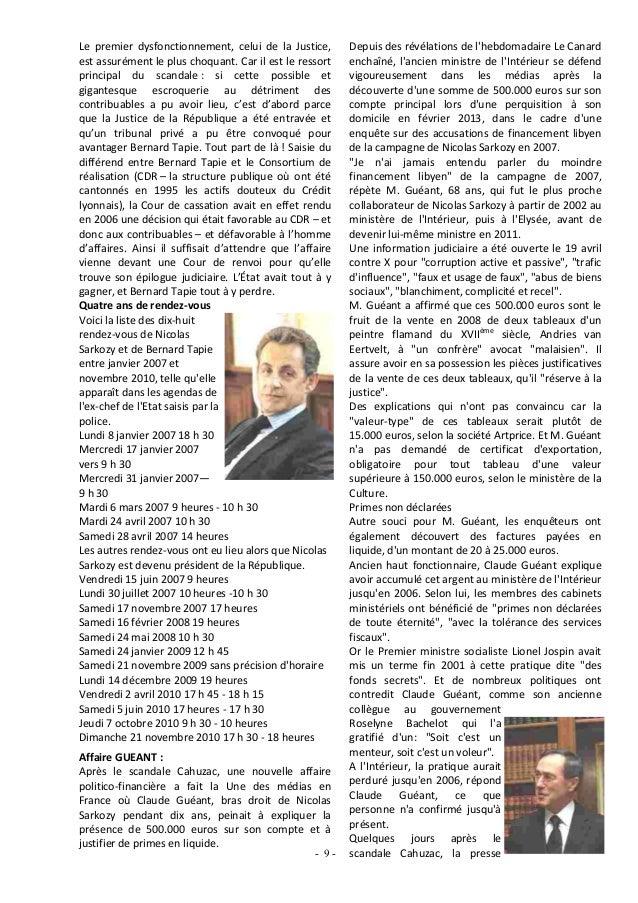 Depuis des révélations de lhebdomadaire Le Canardenchaîné, lancien ministre de lIntérieur se défendvigoureusement dans les...