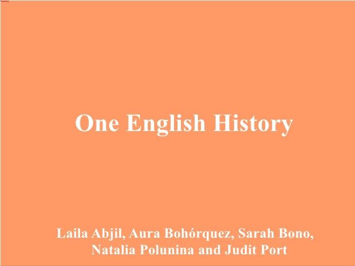 One English History Laila Abjil, Aura Bohórquez, Sarah Bono, Natalia Polunina and Judit Port