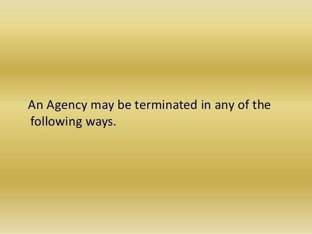 termination of agency Division of professional licensure -overview of re02r06: buyer agency this is a page on our old website you may be seeing outdated content please search the.