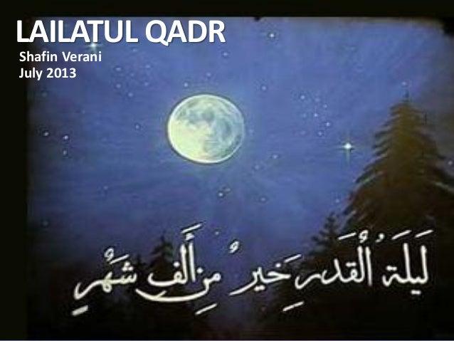 Lailatul Qadr - The Night of Power