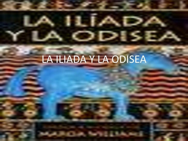 LA ILIADA Y LA ODISEA<br />