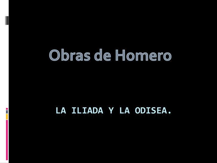 LA ILIADA Y LA Odisea.<br />Obras de Homero<br />