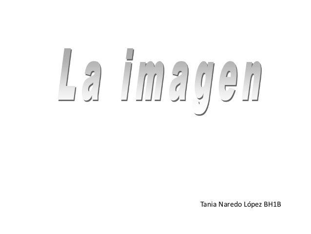 Tania Naredo López BH1B