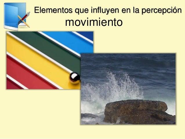 Elementos que influyen en la percepción movimiento