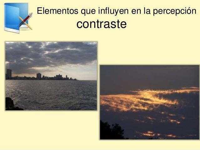 Elementos que influyen en la percepción contraste