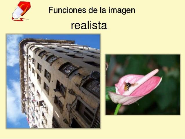 Funciones de la imagen realista