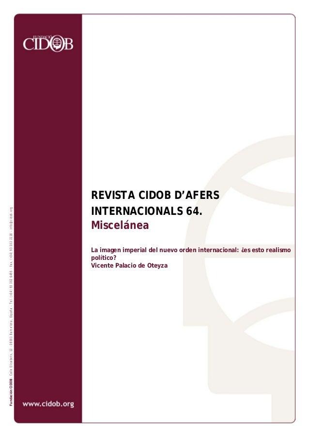 FundaciónCIDOB-CalleElisabets,12-08001Barcelona,España-Tel.(+34)933026495-Fax.(+34)933022118-info@cidob.org REVISTA CIDOB ...