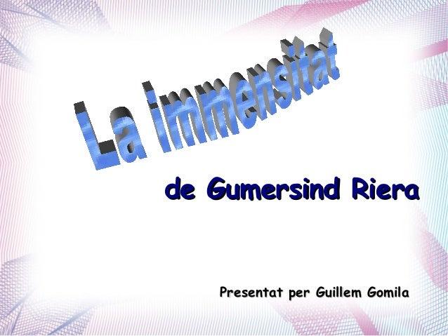 de Gumersind Riera   Presentat per Guillem Gomila