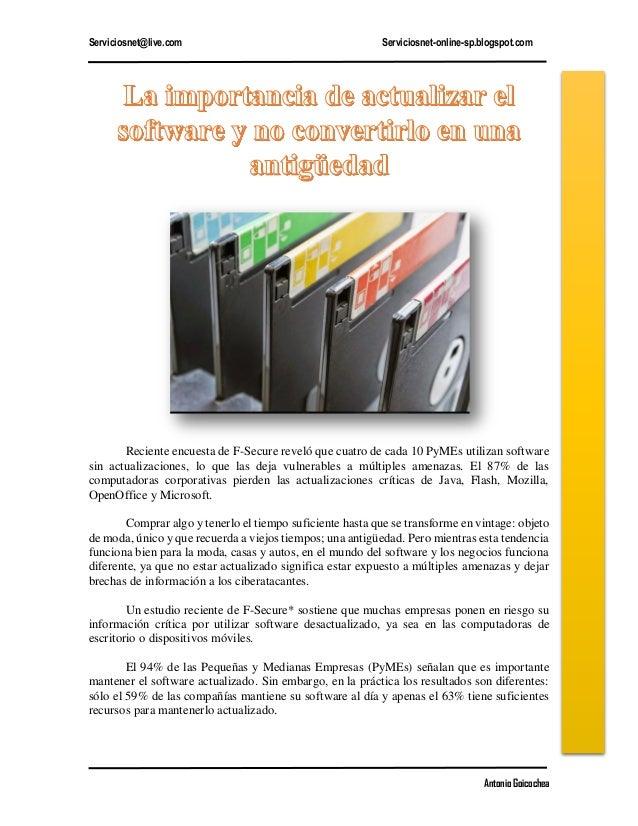 Serviciosnet@live.com Serviciosnet-online-sp.blogspot.com Antonio Goicochea Reciente encuesta de F-Secure reveló que cuatr...