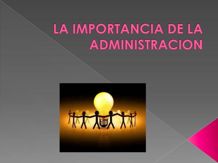La importancia de la administracion for Importancia de la oficina