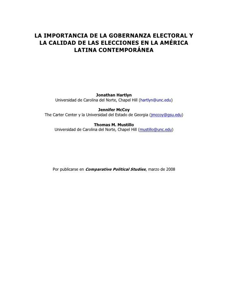 LA IMPORTANCIA DE LA GOBERNANZA ELECTORAL Y  LA CALIDAD DE LAS ELECCIONES EN LA AMÉRICA            LATINA CONTEMPORÁNEA   ...