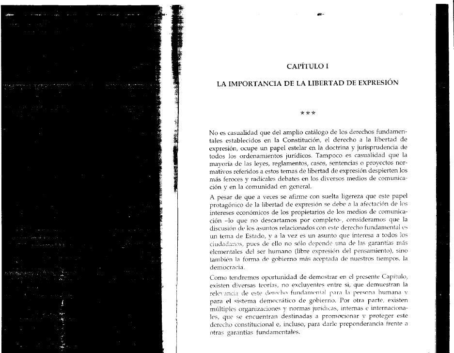 CAPITULO I   LA IMPORTANCIA DE LA LIBERTAD DE EXPRESIÓNNo es casualidad que del amplio catálogo de los derechos fundamen-t...