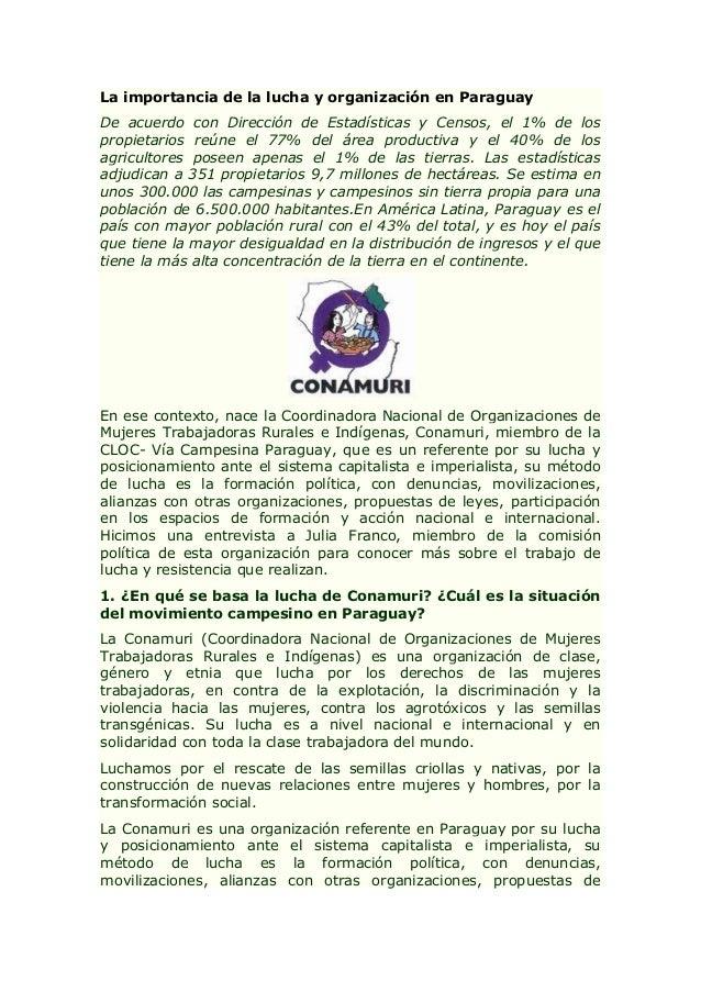 La importancia de la lucha y organización en Paraguay De acuerdo con Dirección de Estadísticas y Censos, el 1% de los prop...