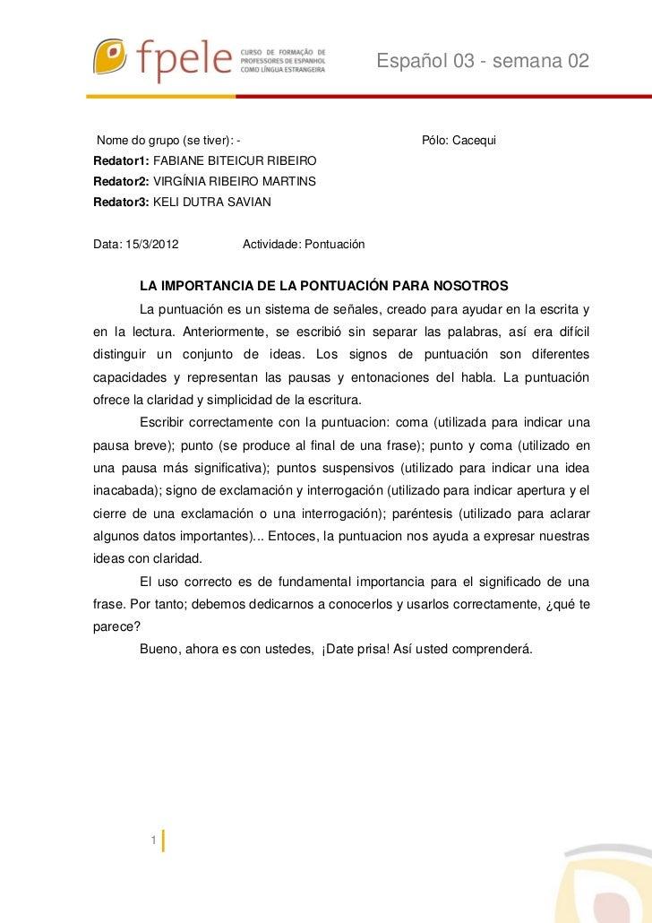 Español 03 - semana 02Nome do grupo (se tiver): -                                Pólo: CacequiRedator1: FABIANE BITEICUR R...