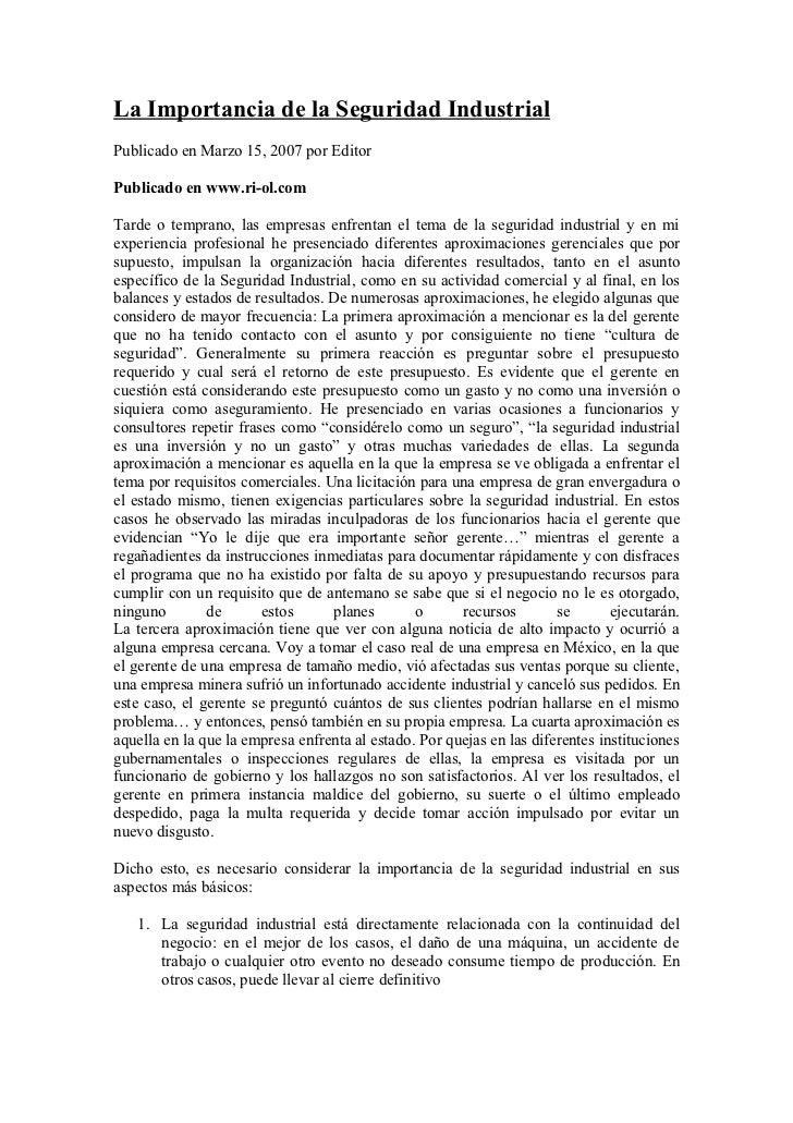 La Importancia de la Seguridad IndustrialPublicado en Marzo 15, 2007 por EditorPublicado en www.ri-ol.comTarde o temprano,...