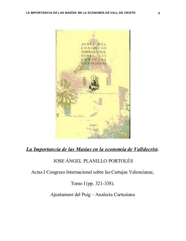 LA IMPORTANCIA DE LAS MASÍAS EN LA ECONOMÍA DE VALL DE CRISTO      1La Importancia de las Masías en la economía de Valldec...