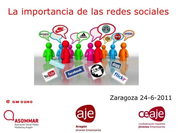 La importancia de las redes sociales Zaragoza 24-6-2011 @gmolino