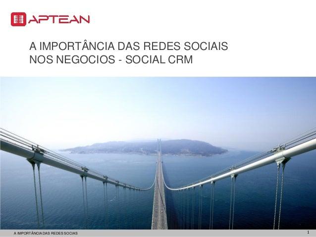 A IMPORTÂNCIA DAS REDES SOCIAIS       NOS NEGOCIOS - SOCIAL CRMA IMPORTÂNCIA DAS REDES SOCIASPOWERPOINT TOOLKIT           ...