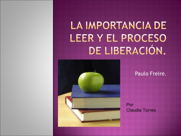 Paulo Freire. Por  Claudia Torres