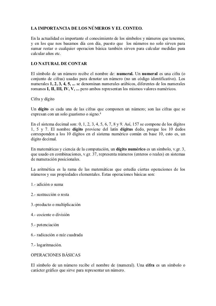 LA IMPORTANCIA DE LOS NÚMEROS Y EL CONTEO.En la actualidad es importante el conocimiento de los símbolos y números que ten...