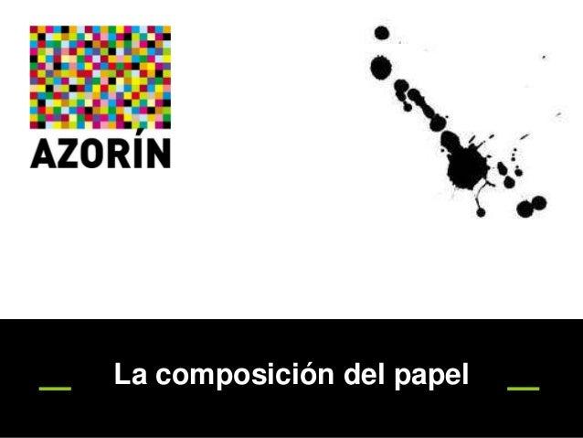 La composición del papel