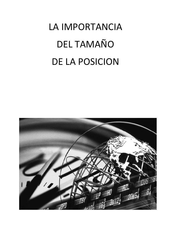 LA IMPORTANCIA DEL TAMAÑODE LA POSICION