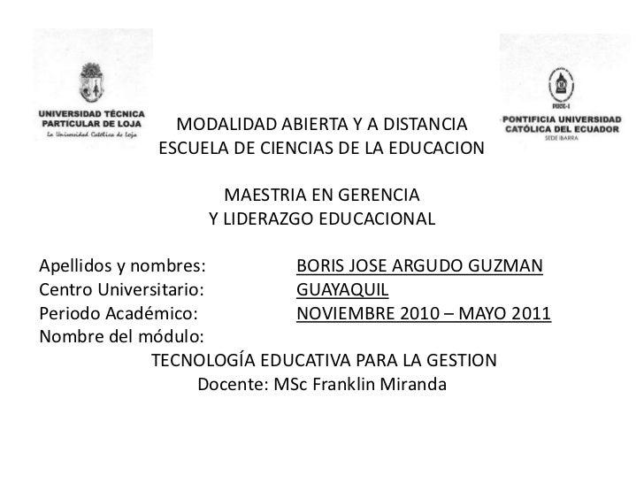 MODALIDAD ABIERTA Y A DISTANCIA<br />ESCUELA DE CIENCIAS DE LA EDUCACION<br /><br />MAESTRIA EN GERENCIA<br />Y LIDERAZGO...