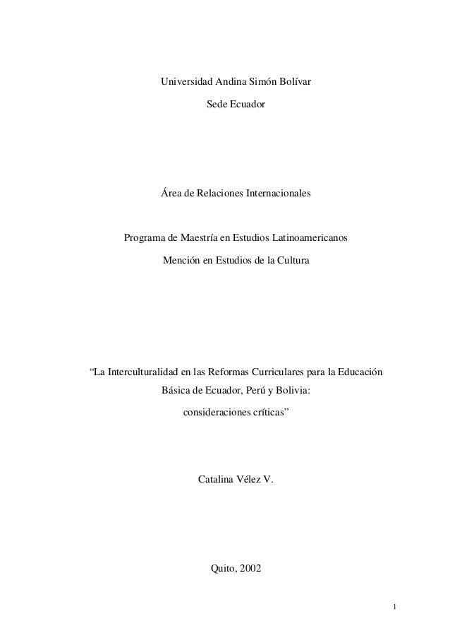 Universidad Andina Simón Bolívar Sede Ecuador  Área de Relaciones Internacionales  Programa de Maestría en Estudios Latino...