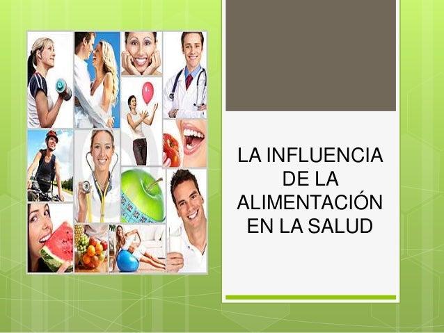 La influencia de la alimentacion en la salud