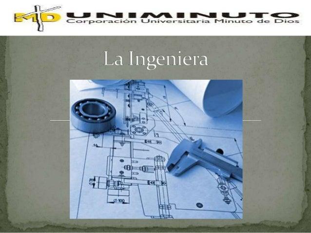 La ingeniería trata muchos temas en la vida ya que elpropósito de todas las ingenierías es la solución deproblemas y la po...