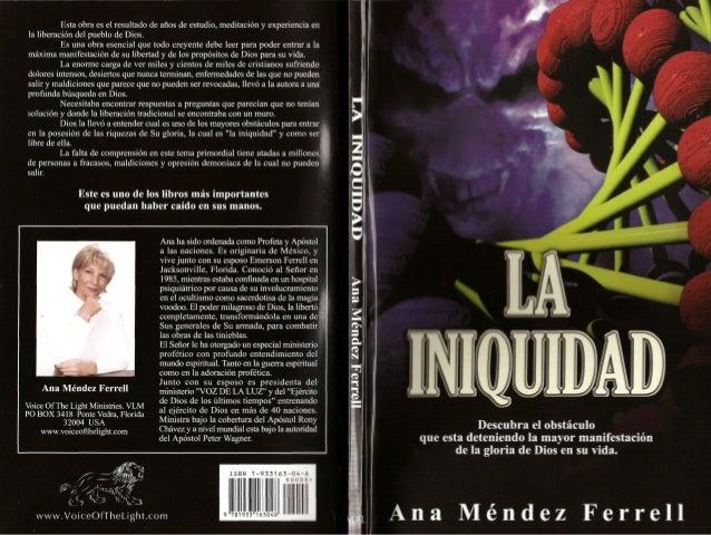 La Iniquidad ;  <:,  Ana Mendez Ferrell  InternationaI
