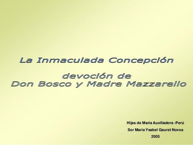 Hijas de María Auxiliadora -Perú Sor María Ysabel Gauret Novoa 2005