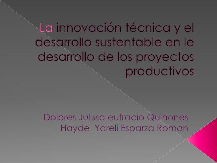    Los procesos productivos integran una    serie de acciones y tareas que se llevan    a cabo de manera articulada y    ...
