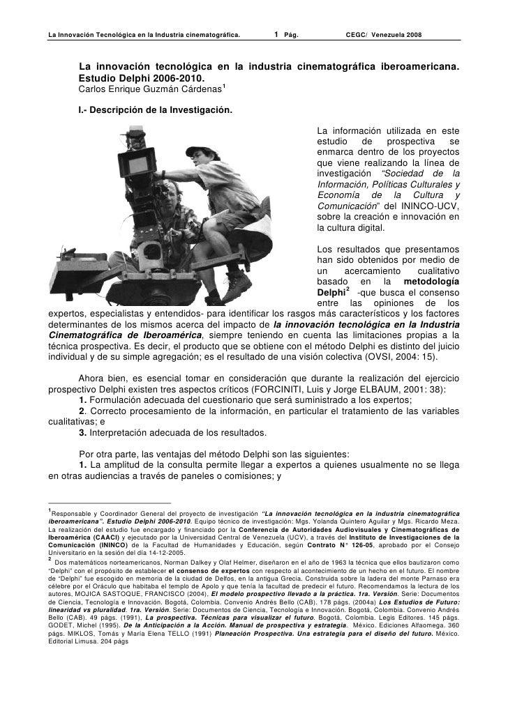 La Innovación Tecnológica en la Industria cinematográfica.              1 Pág.                 CEGC/ Venezuela 2008       ...